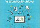 Un libro per scoprire le tecnologie chiave di Industria 4.0