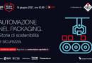 Automazione nel packaging: storie di sostenibilità e sicurezza